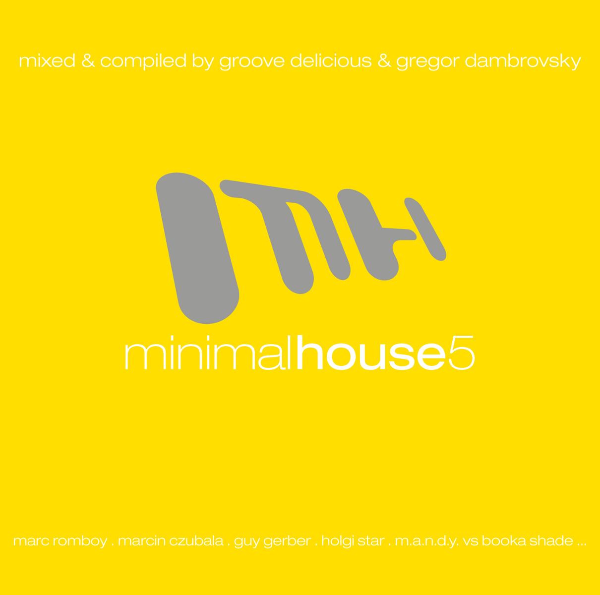 Cd minimal house volume 5 von various artists 2cds for Minimal house artists